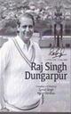 Raj Singh Dungarpur: A Tribute