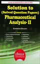 Solution To ( Solved Question Papers ) Pharmaceutical Analysis - II