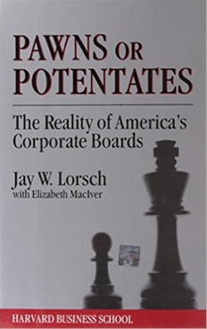 Pawns or Potentates: The Reality of America's Corporate Boards