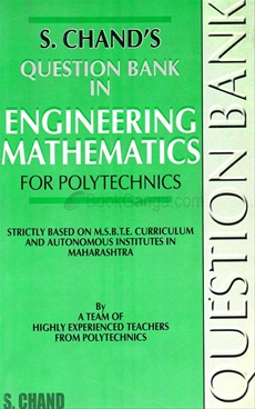 Question Bank in Engineering Mathematics for Polytechnics