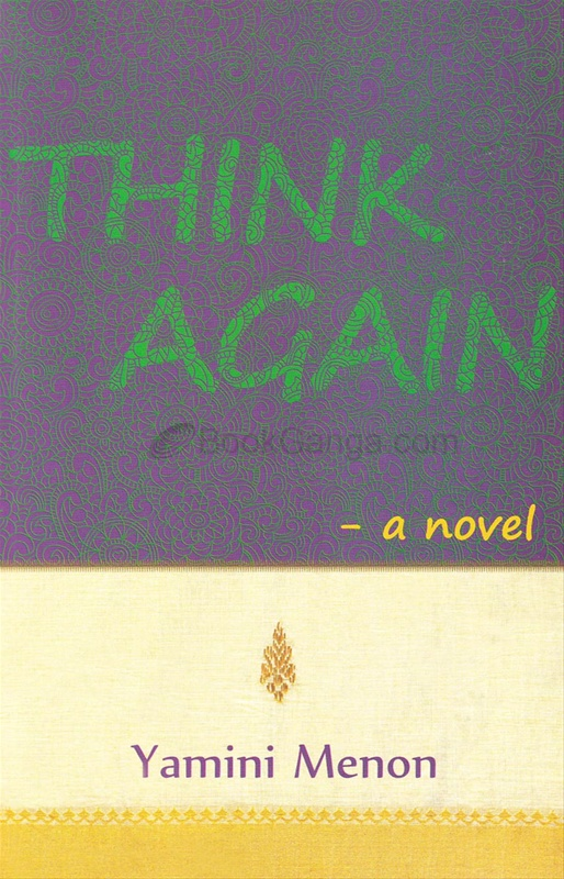 Think Again: A Novel