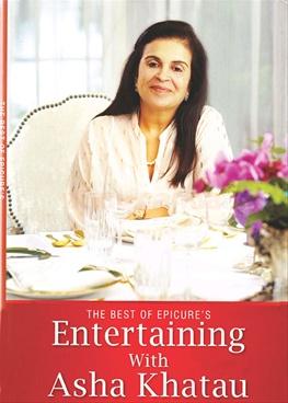 The Best of Epicures Entertaining with Asha Khatau