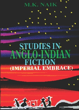 Studies In Anglo-Indian Fiction