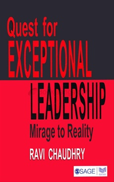 QUEST FOR EXCEPTIONAL LEADERSHIP MIRAGE TO REALITY
