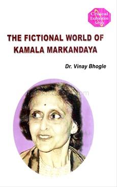 The Fictional World Of Kamala Markandaya