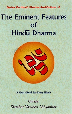 The Eminent Features Of Hindu Dharma