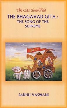 The Gita Simplified The Bhagavad Gita The Song Of The Supreme