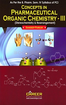 Concepts In Pharmaceutical Organic Chemistry - III