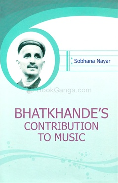 Bhatkhandes Contribution To Music
