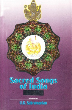 Sacred Songs Of India Vol. VI