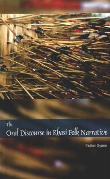 The Oral Discourse In Khasi Folk Narrative