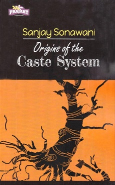 Origins Of The Caste System