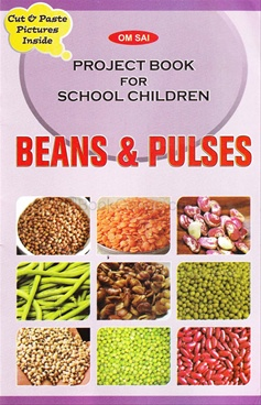 Project Book for School Children - Beans & Pulses
