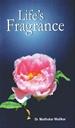 Life's Fragrance