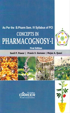 Concepts In Pharmacognosy - I