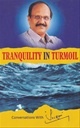 Tranquility in Turmoil