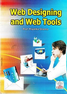 Web Designing And Web Tools - Prof Priyanka Sharma