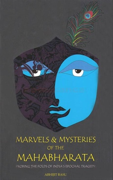 Marvels & Mysteries Of The Mahabharata
