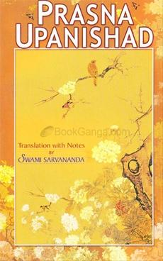 Prasna Upanishad by Swami Sarvananda