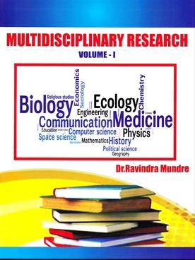 Multidisciplinary Research Valume - I