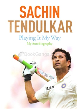 Sachin Tendulkar - Playing it My Way