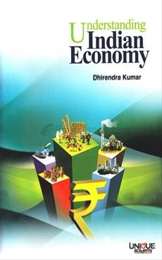 Understanding Indian Economy