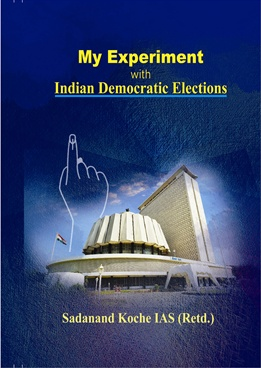 My Experiment With Indian Democratic Elections