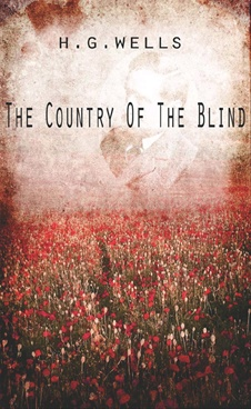 The Country Of The Blind And Other Stories