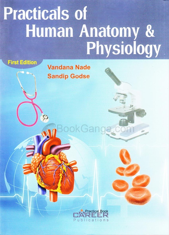 Practicals of Human Anatomy & Physiology
