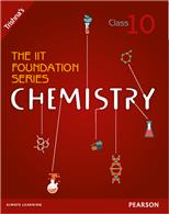 The IIT Foundation Series Chemistry Class 10