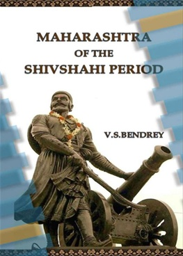 Maharashtra Of The Shivshahi Period