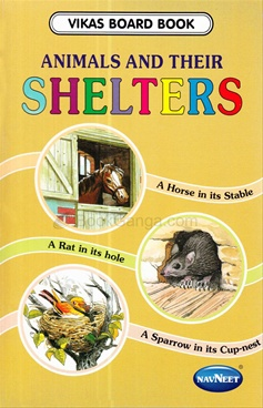 Vikas Board Book - Animals And Their Shelters