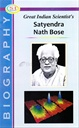 Great Indian Scientist's Satyendranath Bose