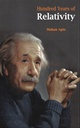 Hundred Years Of Relativity