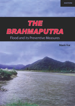 The Brahmaputra Flood And Its Preventive Measures