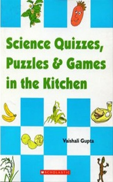 Science Quizzes Puzzles & Games In The Kitchen