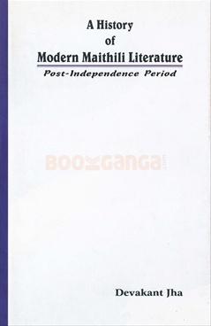 A History Of Modern Maithili Literature
