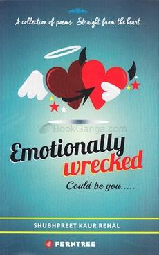 Emotionally Wrecked