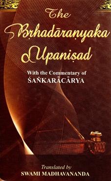 The Brhadaranyaka Upanisad
