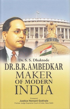 Dr. B.R.Ambedkar Maker of Modern India