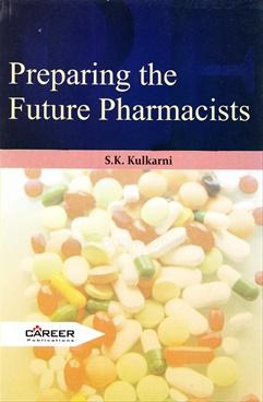 Preparing The Future Pharmacists