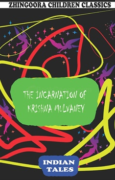 The Incarnation Of Krishna Mulvaney