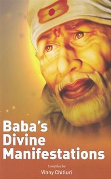 Baba's Divine Manifestations