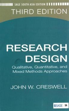 RESEARCH DESIGN QUALITATIVE, QUANTITATIVE, AND MIXED METHODS APPROACHES