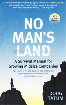 No Mans Land : A Survival Manual for Gr