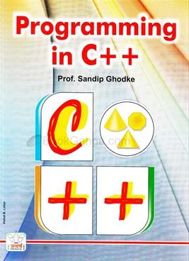 Programming In C++ - Prof. Sandip Ghodke