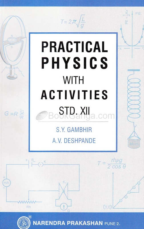 Practical Physics With Activities Std.XII