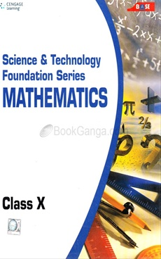 Science and Technology Foundation Series Mathematics: Class X