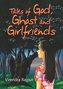 Tales Of God, Ghost And Girlfriends